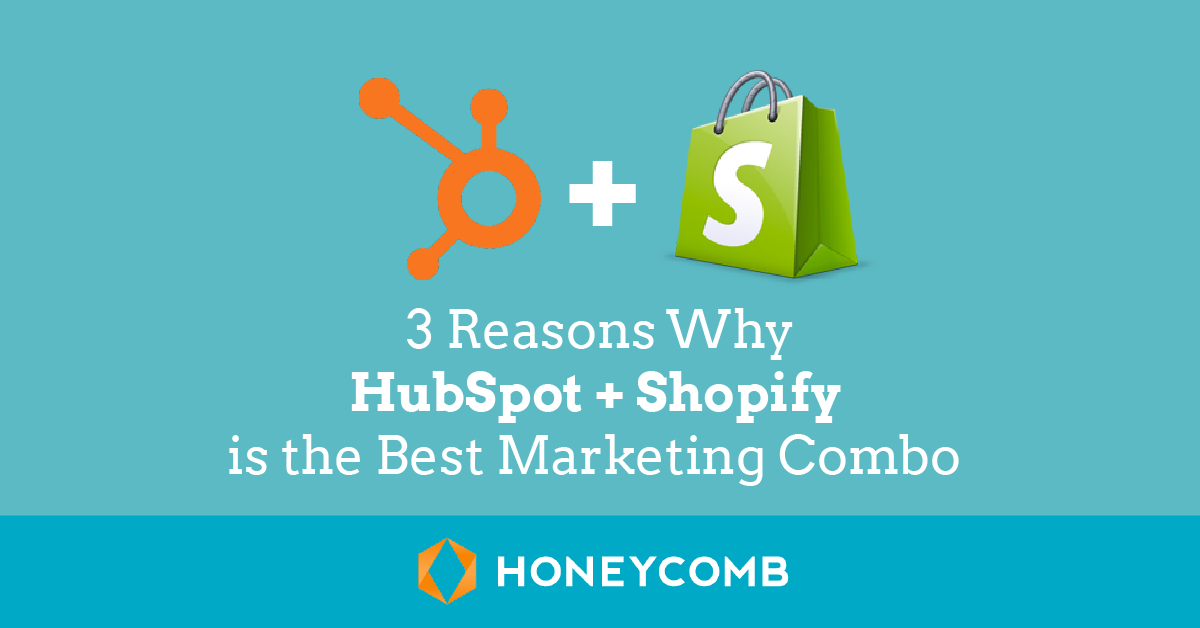 3-reasons-why-hubspot-and-shopify-are-the-best-marketing-combo.png