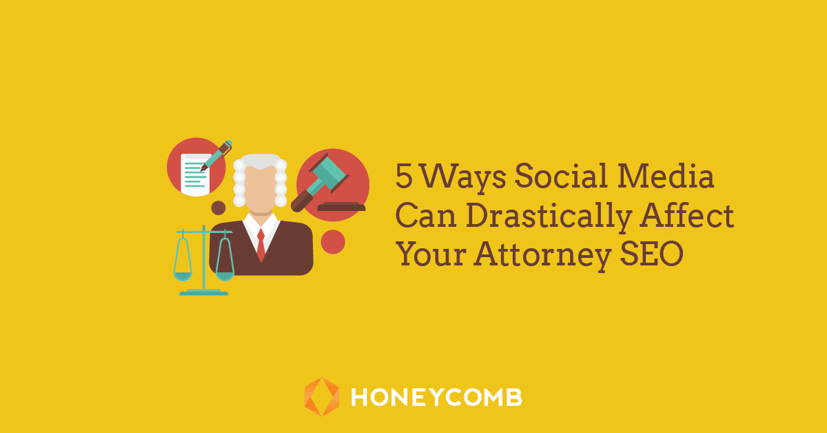 5-Ways-Social-Media-Can-Drastically-Affect-Your-Attorney-SEO-01.png