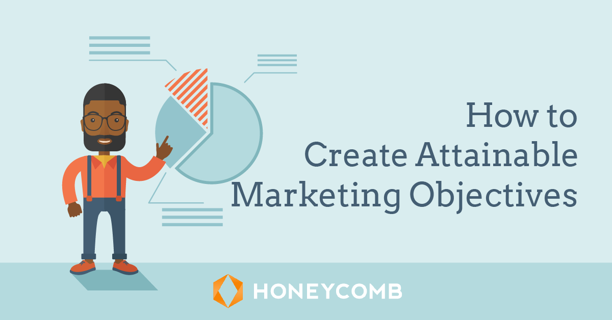 how-to-create-attainable-marketing-objectives