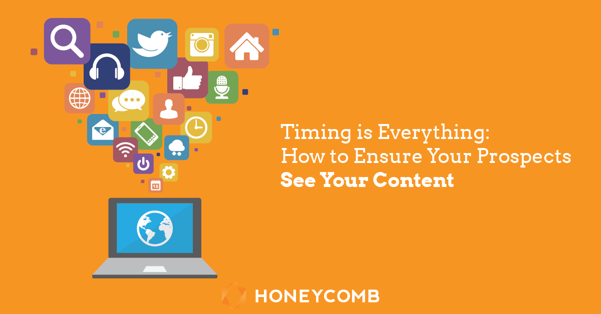 timing-is-everything-how-to-ensure-your-prospects-see-your-content