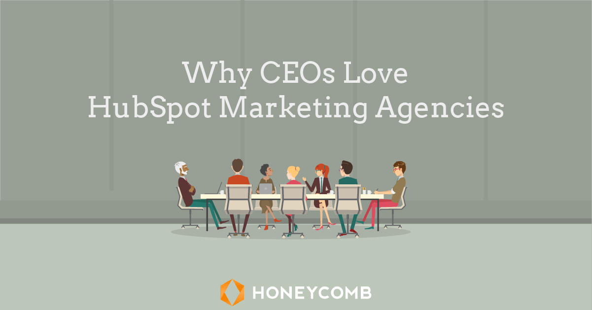 why-ceos-love-hubspot-marketing-agencies