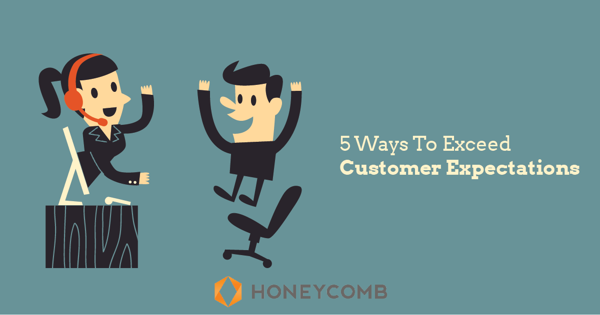 5 Ways To Exceed Customer Expectations