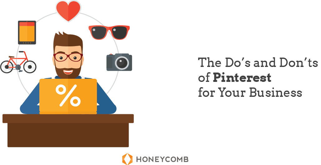 The Do's & Don'ts of Pinterest for Your Business